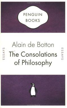 The Consolations of Philosophy. Alain de Botton: Books