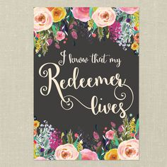 """Bible Verse Printable Art--I Know That My Redeemer Lives--11""""x16"""", 8""""x10"""""""