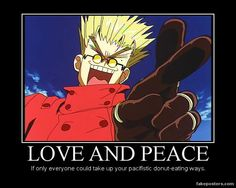 We should all become Vash