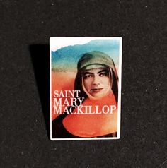 Saint Mary MacKillop (date unknown) Pin Collection, North America, Pop Culture, Mary
