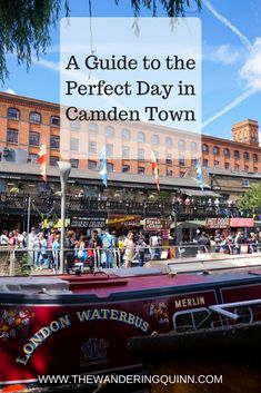 A Guide to the Perfect Day in Camden Town, London. Camden is such a cool area of London but it gets very busy and can be overwhelming. Here I have detailed how to spend a great day there including visiting Camden Markets, the canal, Primrose Hill and a lot more. Plus I give you tips on how to avoid the crowds! #camden #london #camdenmarket #visitlondon