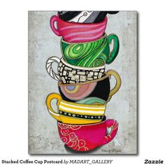 Colorful Coffee Cups Mugs Hot Cuppa Stacked II By Romi And Megan by Megan Duncanson Colorful Coffee Cups Mugs Hot Cuppa Stacked II By Romi And Megan Painting - Megan Duncanson Coffee Cup Art, Coffee Love, Coffee Coffee, Coffee Doodle, Coffee Break, Coffee Maker, Tee Kunst, Pintura Country, Tea Art