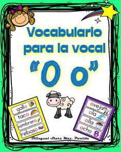 Vocabulario de la vocal IO o Letra Oo Contenido de este documentopara la vocal O o9 tarjetas de vocabulario para  la vocal O o  al principio de la palabra20 tarjetas de vocabulario para  la vocal O o  al final de la palabra7 tarjetas de vocabulario para  la vocal O o  en medio de la palabraBilingual Stars Mrs.