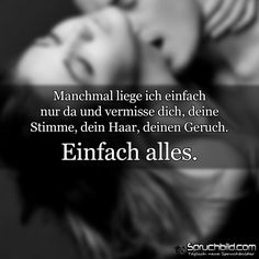 Manchmal liege ich einfach nur da und... I Miss You, I Love You, My Love, Family Love, Illuminati, Letters, Humor, Feelings, Words