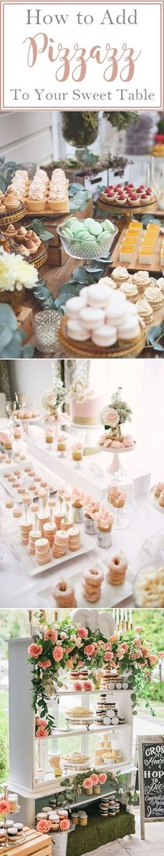 How to add Pizzazz to your sweet table. Cakes, cookies, french macarons, cupcakes, meringues and tarts.. http://www.theweddingguru.ca/how-to-add-pizzazz-to-your-wedding-sweet-table/ #sweettable