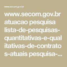 www.secom.gov.br atuacao pesquisa lista-de-pesquisas-quantitativas-e-qualitativas-de-contratos-atuais pesquisa-brasileira-de-midia-pbm-2016.pdf