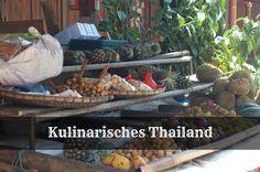 Kulinarisches Thailand - In 10 Gerichten auf Entdeckungsreise