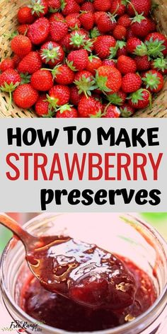 Easy Strawberry Preserves Recipe- With Canning Directions! Food Preservation: Learn how to make your own strawberry preserves with this super simple strawberry preserves recipe (includes canning directions! Strawberry Perserves Recipe, Easy Strawberry Preserves Recipe, Fruit Preserves, Strawberry Jelly Recipe Canning, Sugar Free Strawberry Preserves Recipe, Strawberry Fruit Spread Recipe, Easy Strawberry Recipes, Recipe For Strawberry Preserves, Sweets