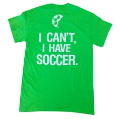 """""""I can't I have soccer"""" (available in youth)"""