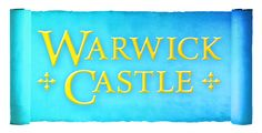 Warwick Castle - 50% off tickets