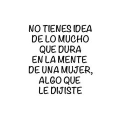 The woman says Strong Quotes, True Quotes, Words Quotes, Favorite Quotes, Best Quotes, Quotes En Espanol, Love Phrases, Sad Love, Spanish Quotes