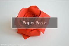 The Things She Makes: How to Make Paper Flowers