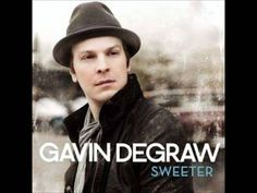 Gavin DeGraw - You Know Where I'm At (Sweeter) <3 <3 <3