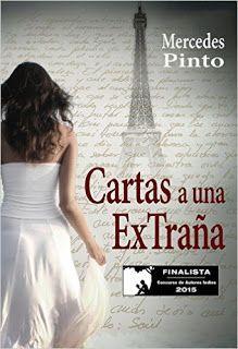 Virginia Oviedo - Libros, pintura, arte en general.: CARTAS A UNA EXTRAÑA de MERCEDES PINTO (FINALISTA ...