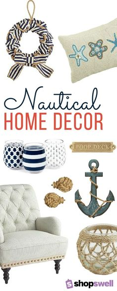 Get inspired with these nautical home decor pieces for your living room, kitchen, summer home, or beach house.