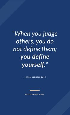Judging others says more about you than the other person. Be kind! - Beautiful Quotes and Sayings - Vain Quotes, Judge Quotes, Quotes To Live By Wise, Kindness Quotes, Wisdom Quotes, True Quotes, Words Quotes, Positive Quotes, Quotable Quotes