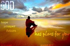 God has plans Jeremiah 29 11