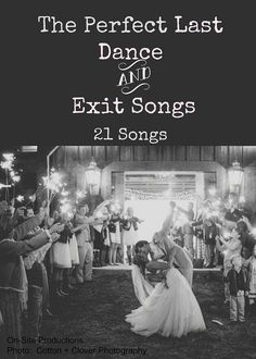 Great songs for my last dance or exit song!