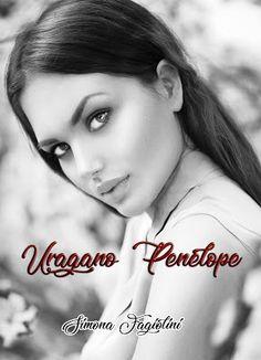 Romance and Fantasy for Cosmopolitan Girls: Segnalazione: Uragano Penelope di  Simona Fagiolin...