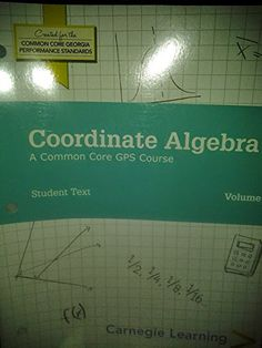 Coordinate Algebra Student Text by Carnegie Learning http://www.amazon.com/dp/1609721659/ref=cm_sw_r_pi_dp_f-jZtb15JFPMXSDF