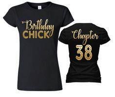 Birthday Chick Shirt ChapterBirthday ShirtBirthday Shirt Adult Birthday Shirt Womens Custom ShirtBirthday Shirt - Birthday Shirts - Ideas of Birthday Shirts - Womens Birthday Shirt, Birthday Squad Shirts, Birthday Outfits, Shirt Quilts, Birthday Woman, Women Birthday, Funny Birthday, 40th Birthday, Happy Birthday