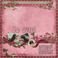 So Cute, created with Puppy Love by Kristmess Designs