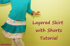 sovanisa: tutorial to sew layered skirt with built-in shorts