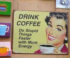 sign in coffee shop by Marlis1, via Flickr