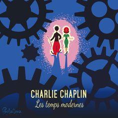 """Tempi Moderni – Grafica  5 febbraio 1936 – Arriva nelle sale """"tempi moderni"""" il primo film sonoro di Charlie Chaplin. La sua colonna sonora """"Smile"""" diventerà famosissima. Every Day – GELATINA DESIGN"""
