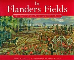 """Cover of In Flanders Fields book. """"In Flanders Fields"""" (the poem) was written by Canadian military doctor Major John McCrae during Well Known Poems, Remembrance Poppy, Armistice Day, Famous Poems, Flanders Field, French Words, Lest We Forget, Word Of The Day, Veterans Day"""