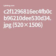 c2f1296816ec4fb0cb96210dee530d34.jpg (520×1506)