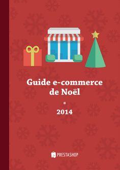 Un guide de e-commerce pour noël 2014... Par Prestashop