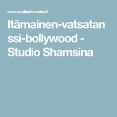 Itämainen-vatsatanssi-bollywood - Studio Shamsina