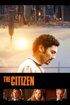 The Citizen Movie Poster - William Atherton, Agnes Bruckner, Cary Elwes  #TheCitizen, #MoviePoster, #Drama, #SamKadi, #AgnesBruckner, #CaryElwes, #WilliamAtherton