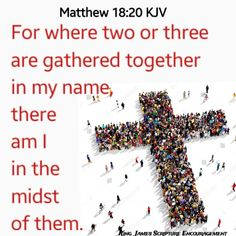 Matthew 18:20. For where two or three are gathered together in my name, there am I in the midst of them. #Bibleverse #Verse #Scripture Matthew18