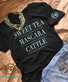 The Original Sweet Tea Mascara Cattle T Shirt The Ranch Essentials From Rock And Rowel Creative Studio Turquoise Design Sweet Tea Mascara Cattle T Shirt The Farm Ranch Western Chic, Western Wear, Estilo Country, Country Fashion, Country Girl Style, Country Life, Country Girl Shirts, Southern Girl Style, Country Living
