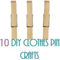 10 DIY Clothes Pin Crafts  Mirror and flower pot appeals me!