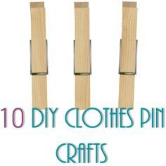 10 DIY Clothes Pin Crafts