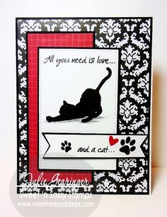"Stamping with Julie Gearinger: All You Need is Love...And A Cat; Sweet 'n Sassy Stamps ""Kitty Love"" for the CC565 Color, WT573 ""Pet Sitters"" and C4AC36 Cards for a Cause Challenges :-)  #snss, #snssdt, #sweetnsassystamps"