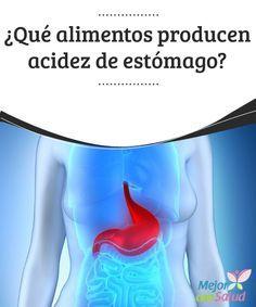 ¿Qué alimentos producen acidez de estómago?  La acidez de estómago se ha convertido, junto con la gastritis, en una dolencia estomacal muy frecuente en la actualidad.