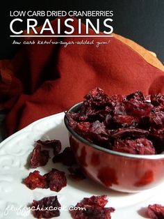 Sugar Free Low Carb Cranberries aka Low Carb Craisins by Fluffy Chix Cook