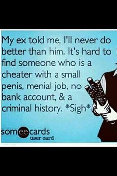 "Haha! This reminds me if a loser I know... Not my ex but someone's ""love"" haha have fun with that sister!"