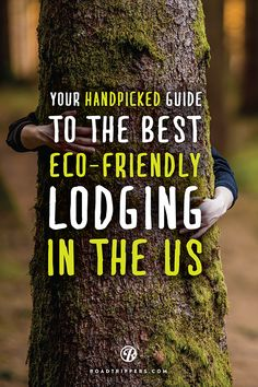 Have you ever wanted to spend the night in a tipi? Or maybe a treehouse cottage? We can help! Use our travel guide to eco-friendly lodgings.