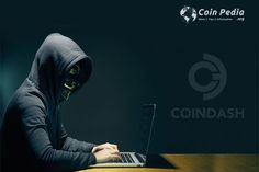 The Coindash would allow investors transferring money through Ethereum cryptocurrency and in return receive taken or shares.Tokens for sale to raise money..