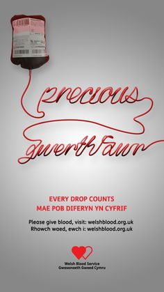 Welsh Blood Campaign by S3 Advertising. Media planning, buying and Design, because Every Drops Counts!