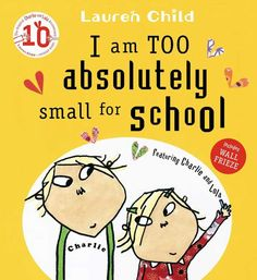 A classic Charlie and Lola picture book about starting school worries, from Children's Laureate Lauren Child. Charlie's little sister Lola is nearly big e. Preschool Prep, Preschool Books, Preschool Ideas, Toddler Books, Childrens Books, Froggy Goes To School, Julia Donaldson Books, Back To School Pictures, Starting School