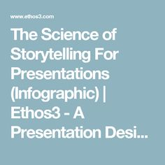 The Science of Storytelling For Presentations (Infographic) | Ethos3 - A Presentation Design Agency