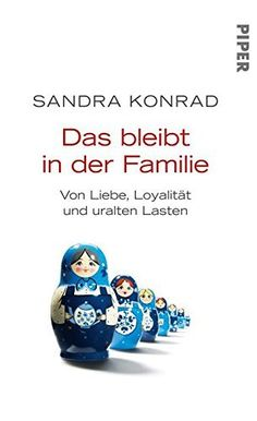 Das bleibt in der Familie: Von Liebe, Loyalität und uralten Lasten, http://www.amazon.de/dp/B00AXZ89MI/ref=cm_sw_r_pi_awdl_aVl2wb1J3A3PN