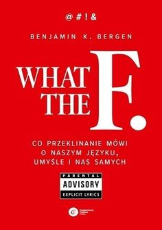 What the F. Co przeklinanie mówi o naszym języku, umyśle i nas samych North Face Logo, The North Face, Bergen, Nasa, Einstein, Books, Biography, Literatura, Libros