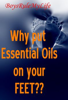 Boys Rule My Life discusses Topical Application of Essential Oils